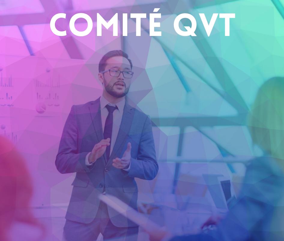 Comité QVT