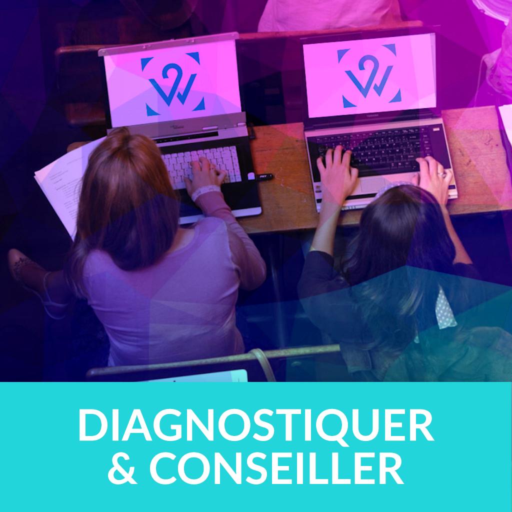 Diagnostiquer et conseiller