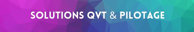 Solutions QVT & pilotage